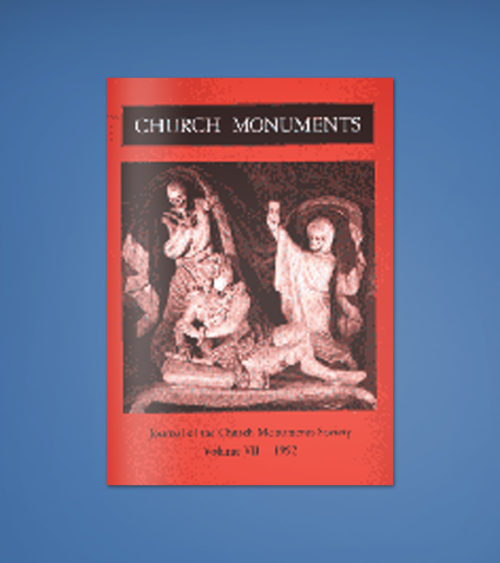 CHURCH MONUMENTS VOLUME VII