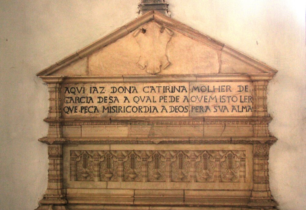 Epitaph commemorating Dona Catarina wife of the viceroy Garcia de Sa